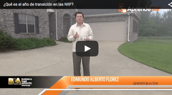 ¿Qué es el año de transición en las NIIF?