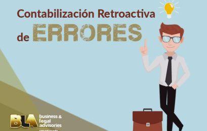 Entendiendo el Estándar NIIF – Contabilización Retroactiva de un Error