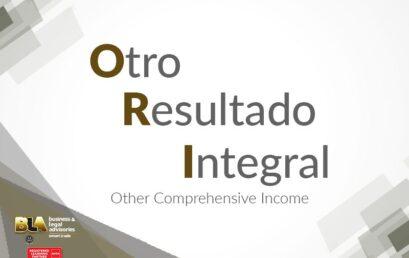 ORI – Otro Resultado Integral – Reconocimiento del Incremento de Valor de Algunos Activos