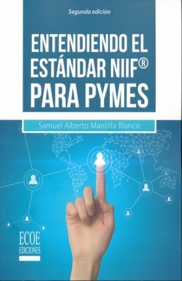 Entendiendo el estándar NIIF® para PYMES