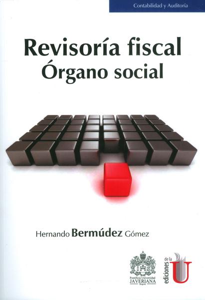 Revisoría Fiscal Órgano Social