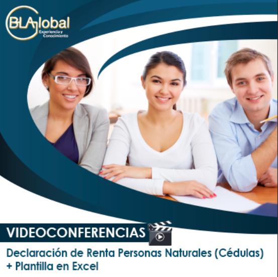 Videoconferencias Declaración de Renta Personas Naturales (Cédulas) + Plantilla en Excel
